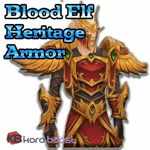 Blood Elf Heritage Armor Boost