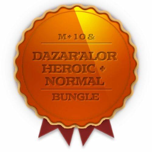 Dazar'Alor Heroic + Normal + 10 weekly Chest Bundle