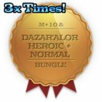 Super 3x Dazar'Alor Heroic + Normal + 10 weekly Chest Bundle
