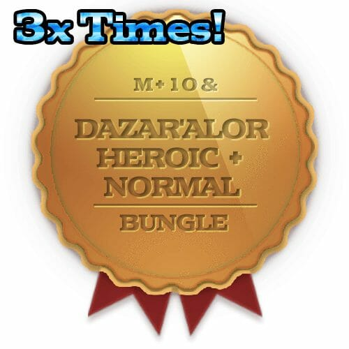 Super 3x Dazar'Alor Heroic + Normal + 10 weekly Chest Bundle