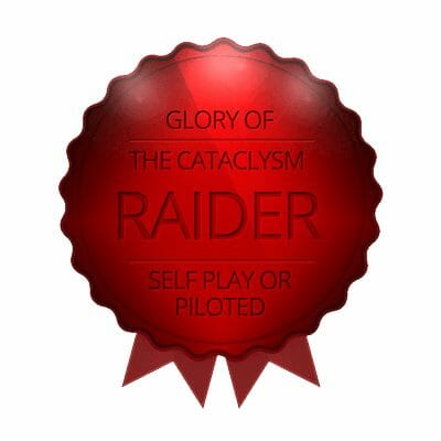 Glory of the cataclysm raider