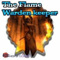 The Flame Warden or Keeper
