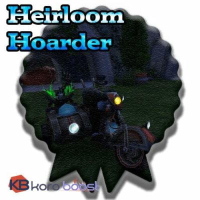 Buy Heirloom Hoarder cheap boost service or carry run