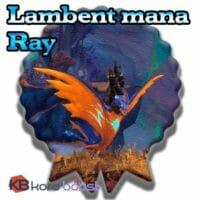 Lambent Mana Ray