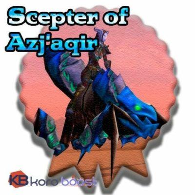 Buy Scepter of Azj'Aqir cheap boost service or carry run