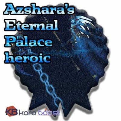 Buy-Azshara's-Eternal-Palace-heroic-loot-run- cheap boost service or carry run